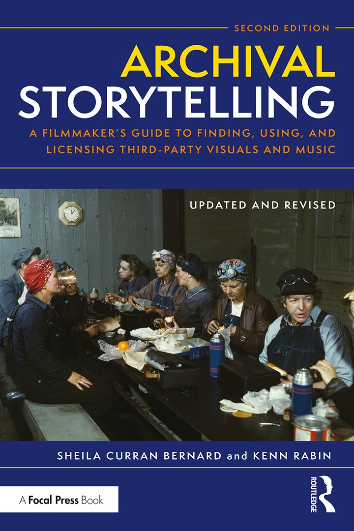 Rabin's Archival Storytelling: A Filmmaker's Guide to Finding, Using, and Licensing Third-Party Visuals and Music, published by Focal Press in May 2020.