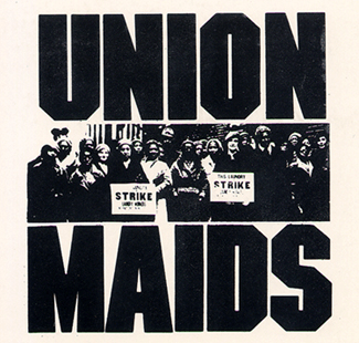 """Union Maids"" poster. Courtesy of New Day Films and Julia Reichert"