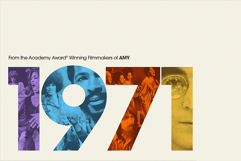 All text: From the Academy Award Winning Filmmaker of AMY, 1971 in much larger text, collage of 70s musicians are inside 1971