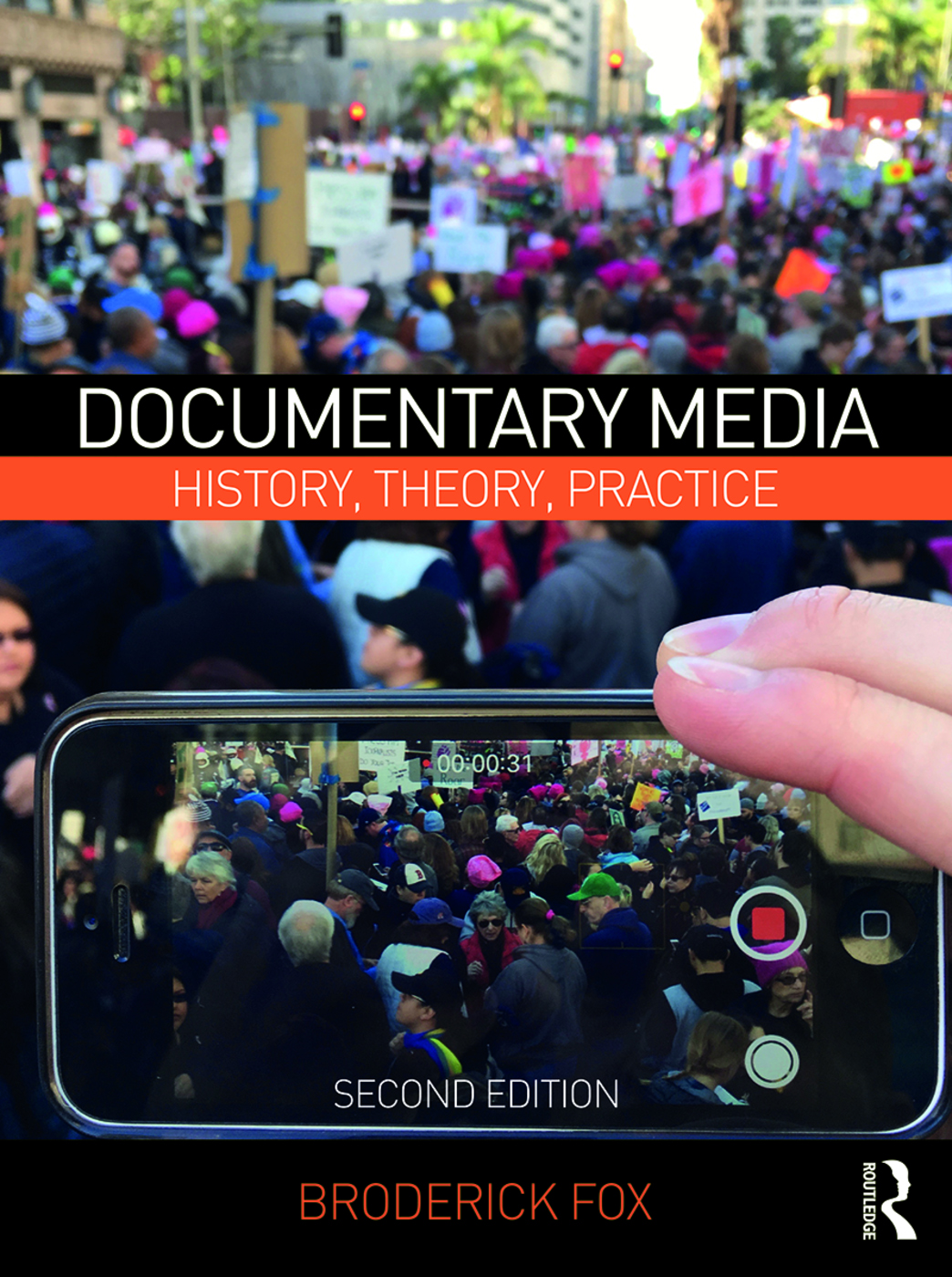 <em>Documentary Media: History, Theory, Practice</em> by Broderick Fox. Routledge 2018