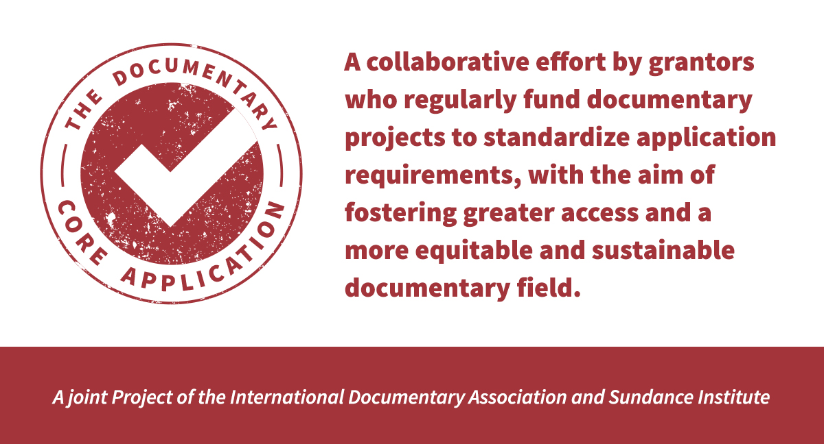 The Documentary Core Application Project International Documentary