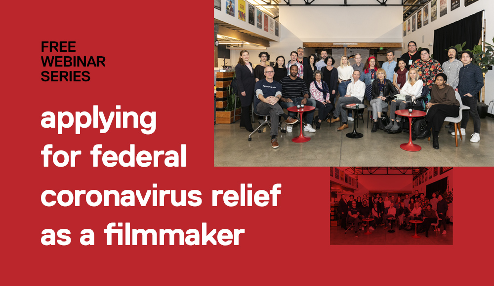 Applying for Federal Coronavirus Relief as a Filmmaker