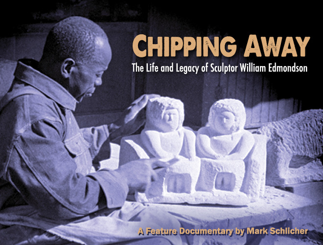 Chipping Away: The Life and Legacy of Sculptor William Edmondson