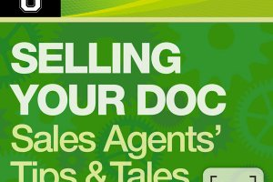 Doc U: Selling Your Doc. Sales Agents' Tips & Tales