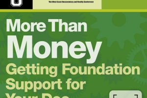 Doc U at Westdoc Conference. More Than Money—Getting Foundation Support for Your Doc