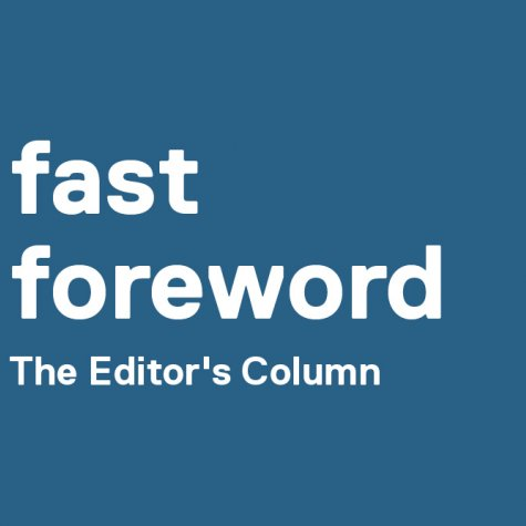 """A graphic that reads """"fast forward, The Editor's Column."""""""