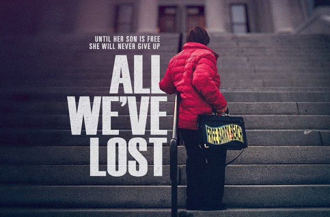 """The promotional poster for """"All We've Lost"""": an elderly woman in a red rainjacket and black trousers stands at the steps of a government building, with the film's title in large letters next to her."""