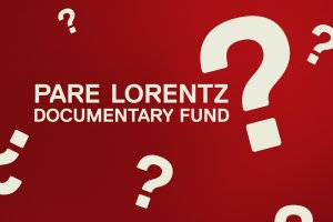 Question marks scattered on a dark red background. Text: Pare Lorentz Documentary Fund