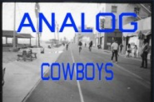 'Analog Cowboys' is written in blue above a picture of a street in Southern California.
